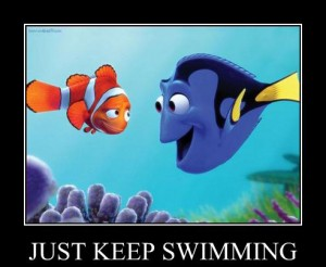 just keep swimmimg